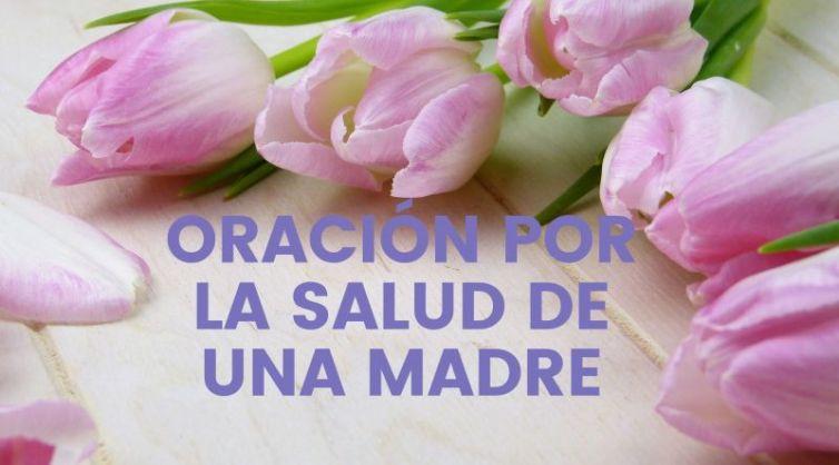 oracion por la salud de mi madre