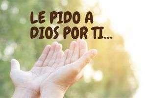 pido a dios por ti