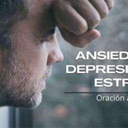 oracion para la ansiedad y deprescion