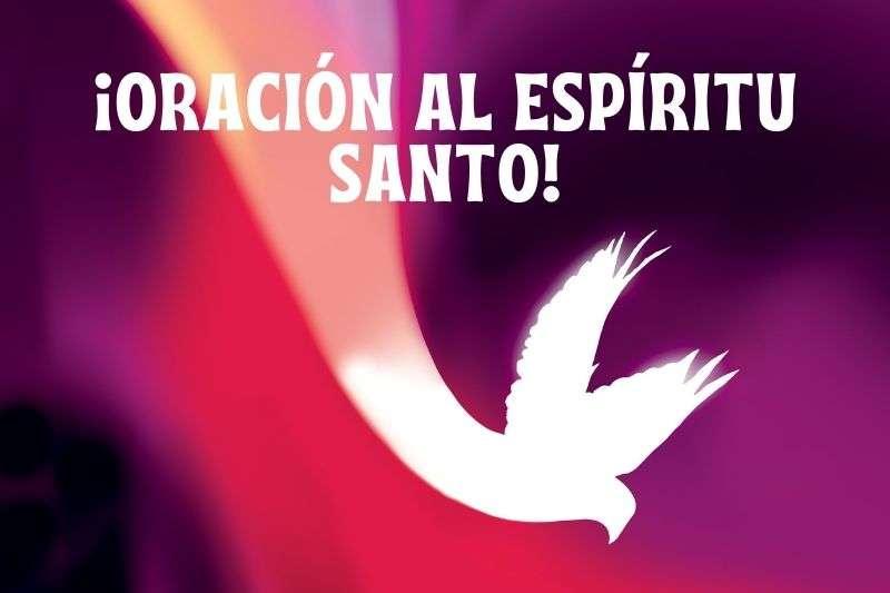 oracion al espiritu santo ven a mi